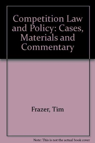 9780745014401: Competition Law and Policy: Cases, Materials and Commentary