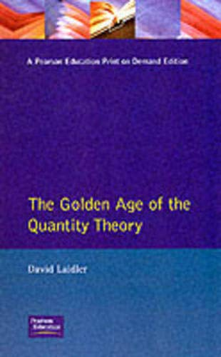 9780745014807: Golden Age Quantity Theory