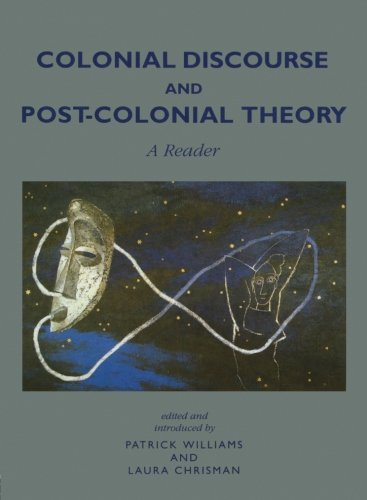 9780745014913: Colonial Discourse and Post-Colonial Theory: A Reader