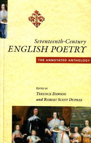 9780745015040: Seventeenth-century English Poetry: The Annotated Anthology