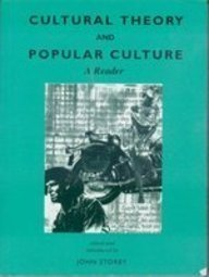 9780745015514: Cultural Theory and Popular Culture: A Reader