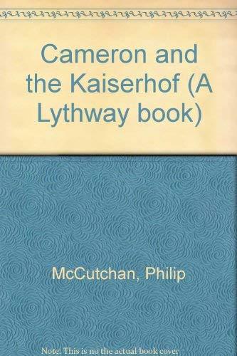 9780745100982: Cameron And The Kaiserhof