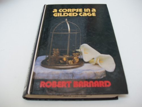 9780745101767: Corpse in a Gilded Cage (Lythway Large Print Books)