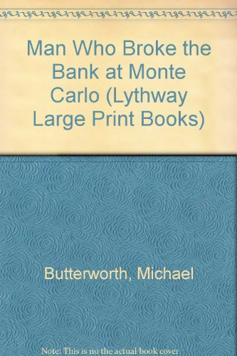 9780745101903: The Man Who Broke The Bank At Monte Carlo