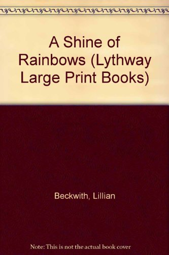 9780745101941: A Shine of Rainbows (Lythway Large Print Books)