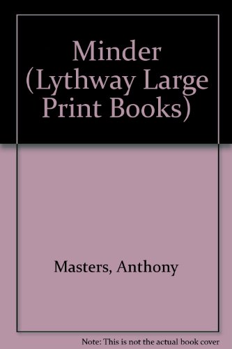 9780745102085: Minder (Lythway Large Print Books)