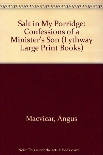 9780745102405: Salt in My Porridge: Confessions of a Minister's Son (Lythway Large Print Books)