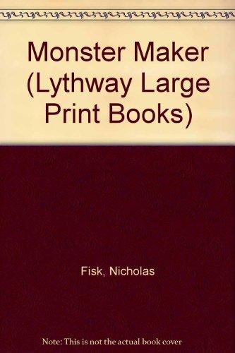 9780745103013: Monster Maker (Lythway Large Print Books)