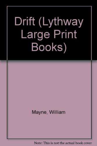 9780745103389: Drift (Lythway Large Print Books)