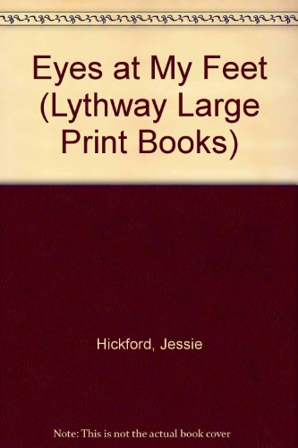 9780745104027: Eyes at My Feet (Lythway Large Print Books)