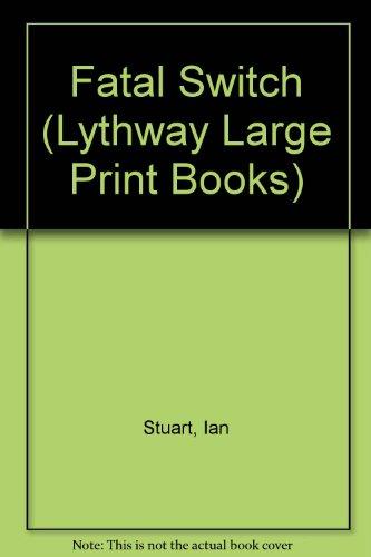 9780745104379: Fatal Switch (Lythway Book)