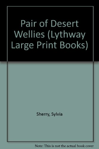 9780745104508: Pair of Desert Wellies (Lythway Large Print Books)