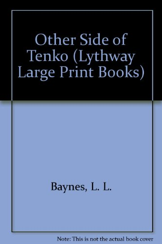 9780745104539: The Other Side of Tenko (Lythway Large Print Series)
