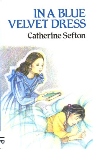 9780745104980: In a Blue Velvet Dress (Lythway Large Print Children's Series)