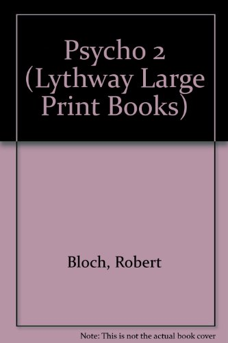 9780745105253: Psycho 2 (Lythway Large Print Books)