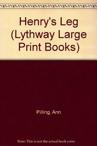 9780745105505: Henry's Leg (Lythway Large Print Books)