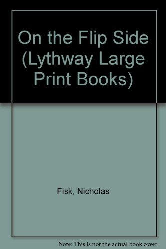 9780745105871: On the Flip Side (Lythway Large Print Books)