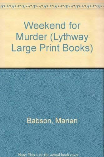 9780745106182: Weekend for Murder (Lythway Large Print Books)