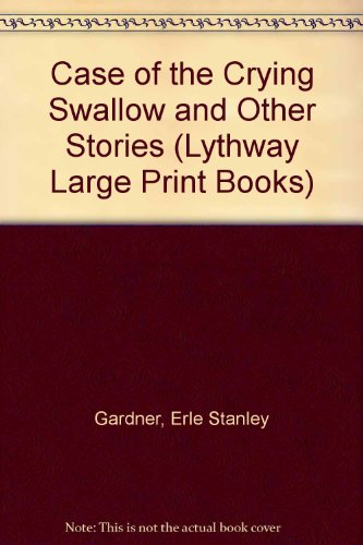 9780745106205: The Case of the Crying Swallow: A Perry Mason Novelette and Other Stories