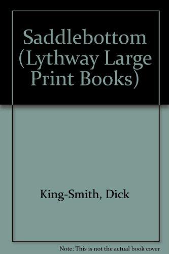 9780745106298: Saddlebottom (Lythway Large Print Children's Series)