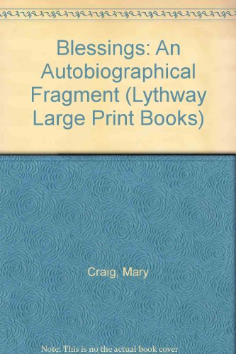 9780745106441: Blessings: An Autobiographical Fragment (Lythway Large Print Books)