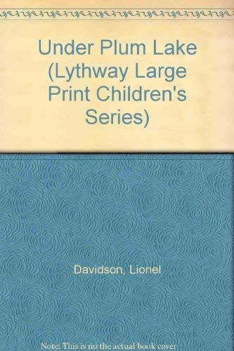 9780745107240: Under Plum Lake (Lythway Large Print Children's Series)