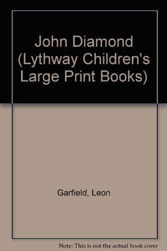 John Diamond (Lythway Large Print Children's Series): Garfield, Leon