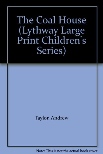 9780745107615: The Coalhouse (Lythway Children's Large Print Books)