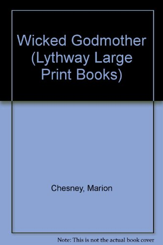 9780745107622: Wicked Godmother (Lythway Large Print Books)