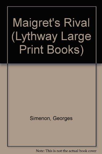 9780745107714: Maigret's Rival (Lythway Large Print Books)