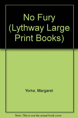 9780745107899: No Fury (Lythway Large Print Series)