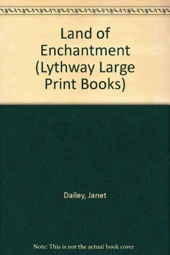 9780745108001: Land of Enchantment (Lythway Large Print Books)