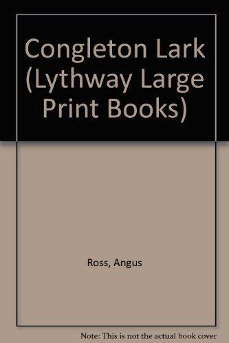 9780745108391: Congleton Lark (Lythway Large Print Books)