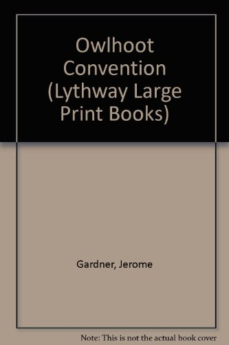 THE OWLHOOT CONVENTION: JEROME GARDNER