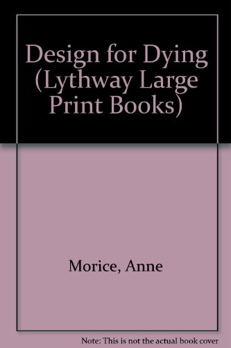 9780745108827: Design for Dying (Lythway Large Print Books)