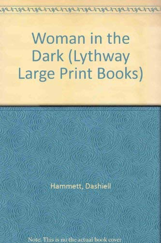 9780745109480: WOMAN IN THE DARK (LYTHWAY LARGE PRINT BOOKS)