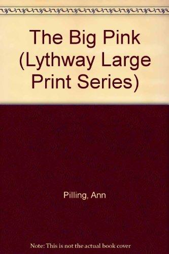 9780745109596: The Big Pink (Lythway Large Print Series)