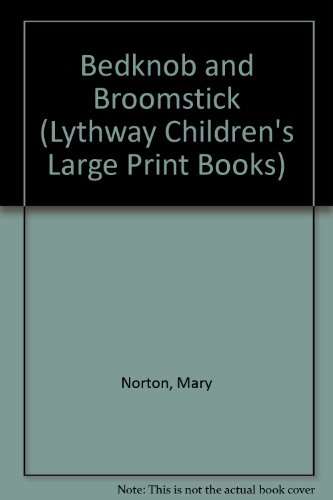 9780745109657: Bedknob and Broomstick (Lythway Children's Large Print Books)