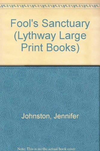 9780745109671: Fool's Sanctuary (Lythway Large Print Books)