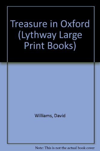 9780745109961: Treasure in Oxford (Lythway Large Print Books)