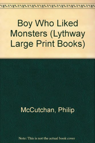 9780745109992: The Boy Who Liked Monsters (Lythway Large Print Series)