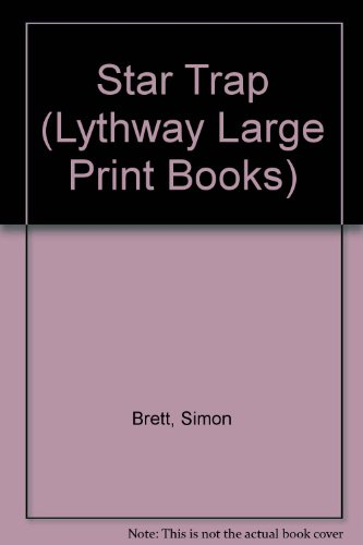 Star Trap (Lythway Large Print Books): Brett, Simon