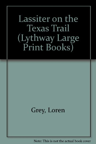 9780745110097: Lassiter on the Texas Trail (Lythway Large Print Books)
