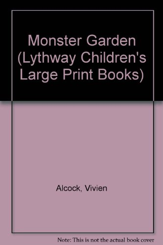 9780745110639: Monster Garden (Lythway Children's Large Print Books)
