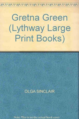 9780745110967: Gretna Green (Lythway Large Print Books)