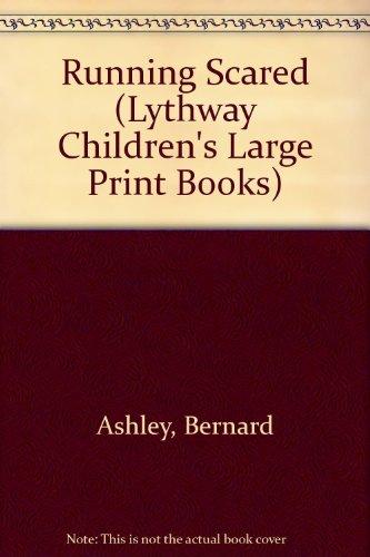 9780745110998: Running Scared (Lythway Large Print Children's Series)