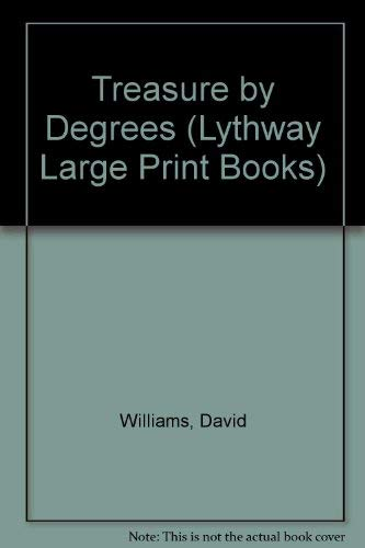 9780745111346: Treasure by Degrees (Lythway Large Print Books)