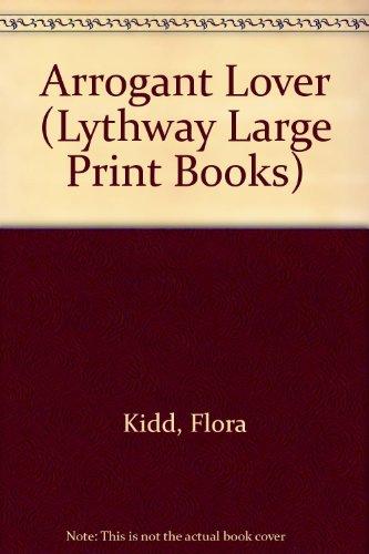 9780745111438: Arrogant Lover (Lythway Large Print Books)