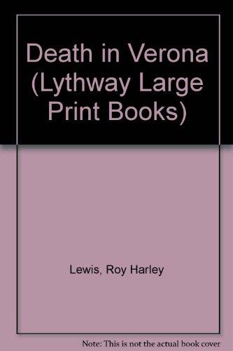 9780745111636: Death in Verona (Lythway Large Print Series)