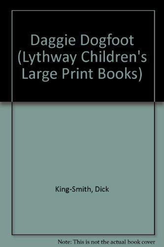 9780745112299: Daggie Dogfoot (Lythway Children's Large Print Books)